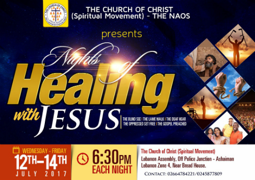 Ashaiman: The Church Of Christ (S/M)-The Naos To Host Night Of Healing With Jesus