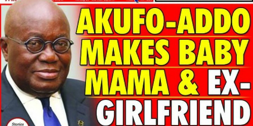 Nana Addo Makes Baby Mama & Ex-Girlfriend Ambassadors